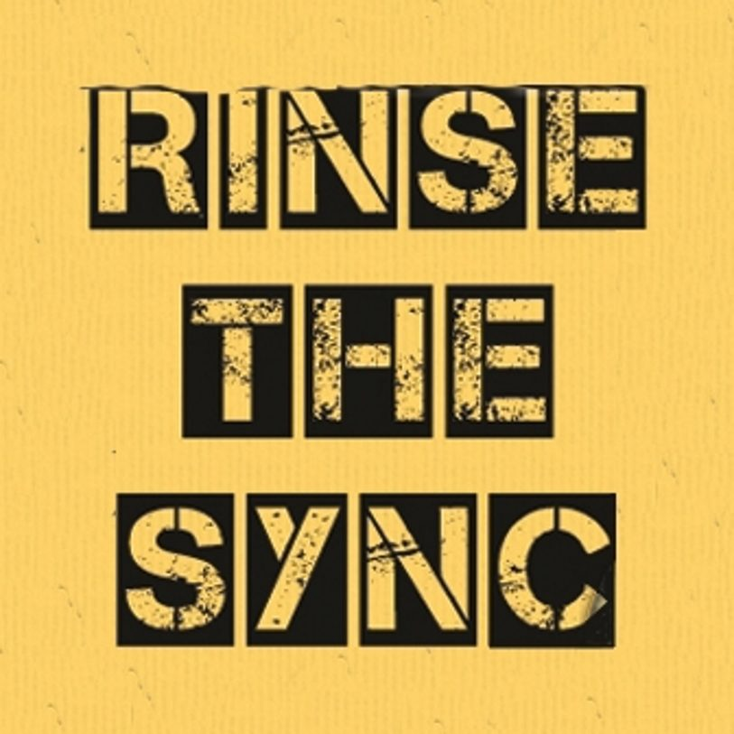 Rinse The Sync