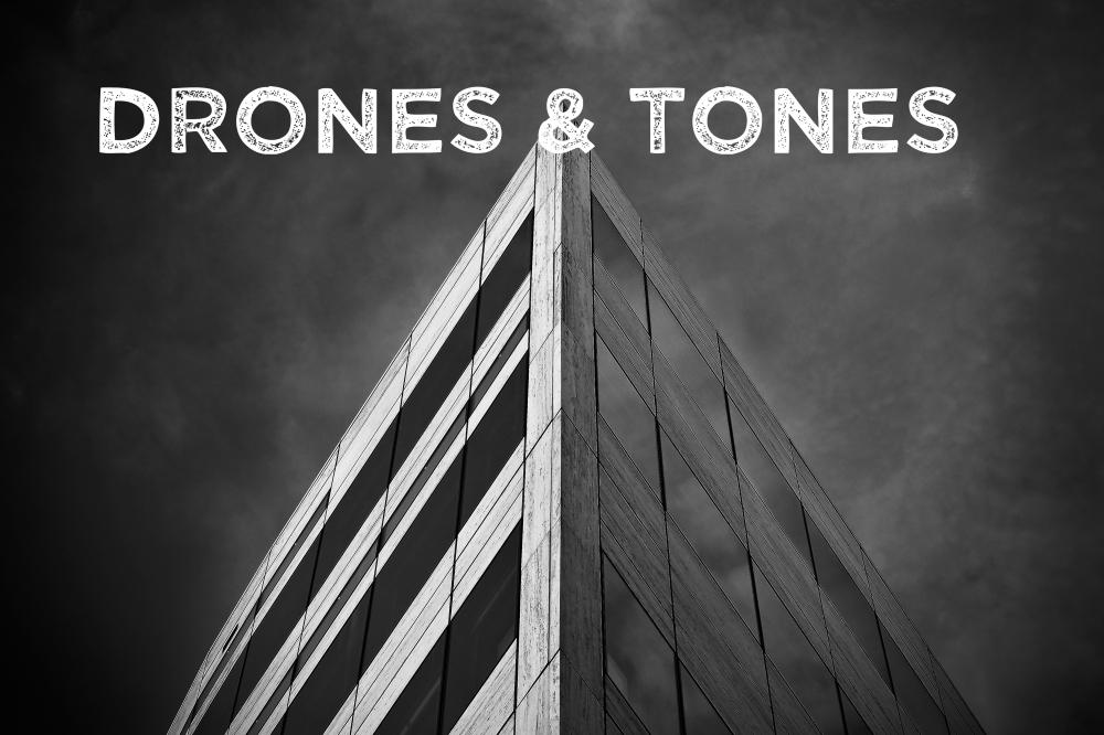 Drones & Tones_architecture-1914309 pixabay